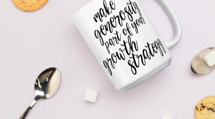 Generosity Mug – White Glossy Mug, 2 sizes