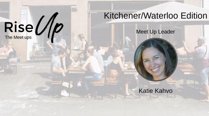 RISE Meetup For Women Entrepreneurs – Kitchener/Waterloo