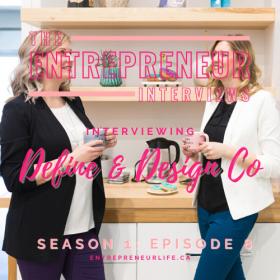 Social Media & Branding Help for Mompreneurs – Interviewing Experts, Mompreneurs & Podcasters, Melissa & Julia of Define + Design Co